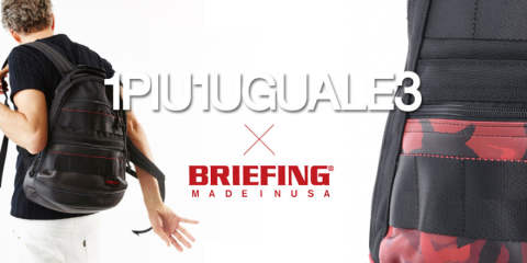 《1PIU1UGUALE3×BRIEFING》夢の競演 / 至高のバックパックが入荷。