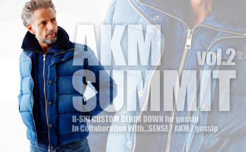 【AKM SUMMIT VOL.2】 B-SKI CUSTOM DENIM DOWN