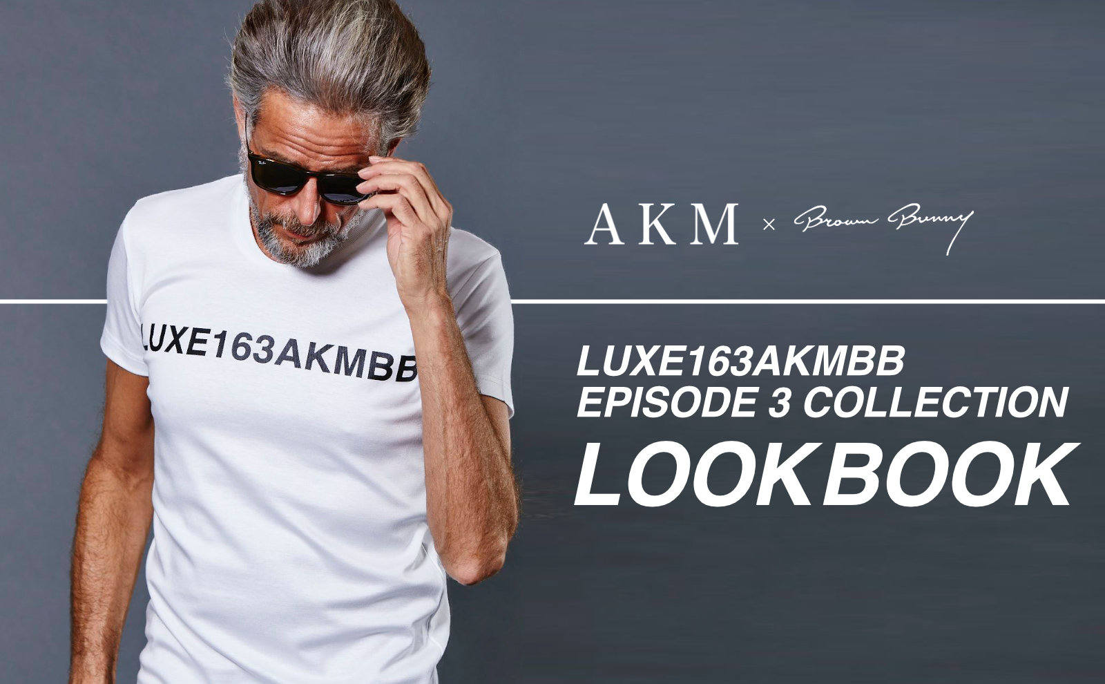 LUXE163AKMBB EPISODE 3 COLLECTION LOOKBOOK