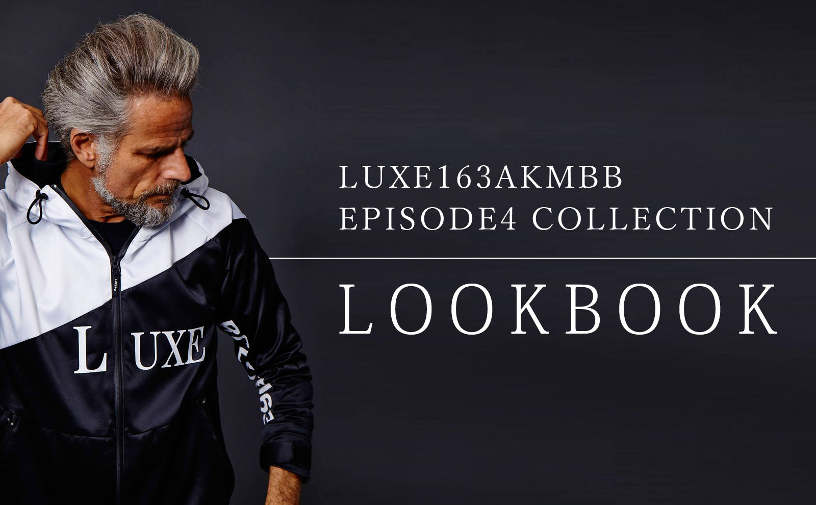 LUXE163AKMBB EPISODE 4 COLLECTION LOOKBOOK