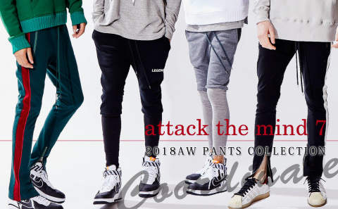 【attack the mind 7】 トレンド要素を取り入れたPANTS COLLECTION